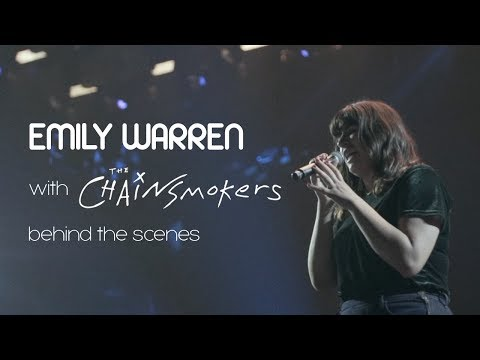 Emily Warren - Chainsmokers MDNO Tour Behind The Scenes