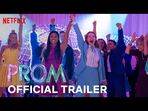 The Prom | Official Trailer | Netflix