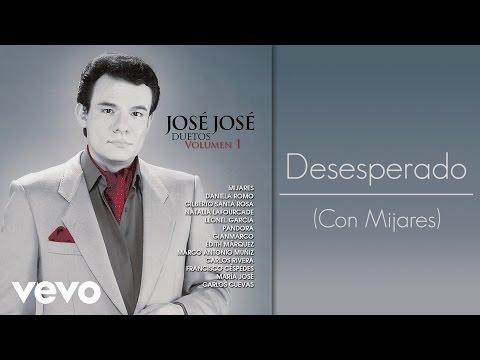 José José - Desesperado