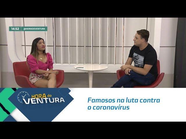 Famosos na luta contra o coronavírus - Bloco 02