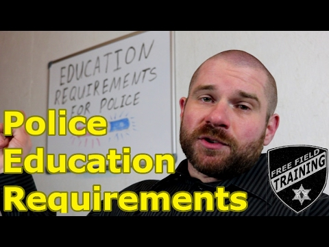 POLICE: Education Requirements
