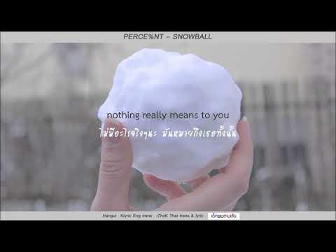 [Karaoke-Thaisub] PERC%NT - Snowball (LISTEN 005)