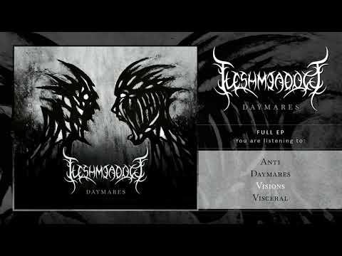 Fleshmeadow - Daymares (Official EP Stream) Mp3
