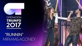 RUNNING - Miriam y Agoney   OT 2017   OT Fiesta