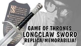 GAME OF THRONES Jon Snow LONGCLAW SWORD Replica UNBOXING / Not Valyrian
