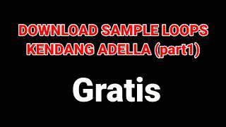 Download Mp3 Sample Loops Kendang Adella Vart1