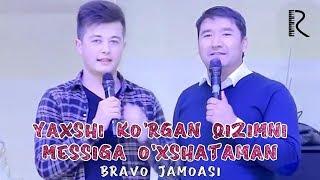 Bravo jamoasi - Yaxshi ko'rgan qizimni Messiga o'xshataman