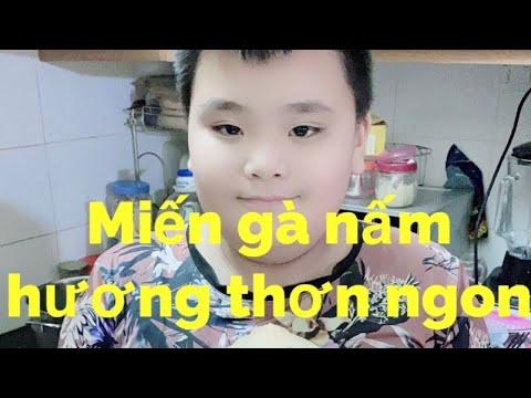 Hướng dẫn Nấu Miến Gà Nấm Hương Siêu Thơm Ngon Phúc béo Hà nội Vlog