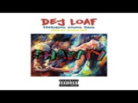Dej Loaf Shawty ft Young Thug 2015
