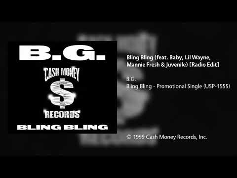 B.G. - Bling Bling (feat. Baby, Lil Wayne, Mannie Fresh & Juvenile) [Radio Edit]