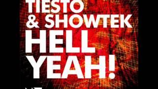 Dj Tiesto and Showtek - Hell Yeah