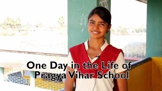 One day in the Life of the Prajna Vihar School