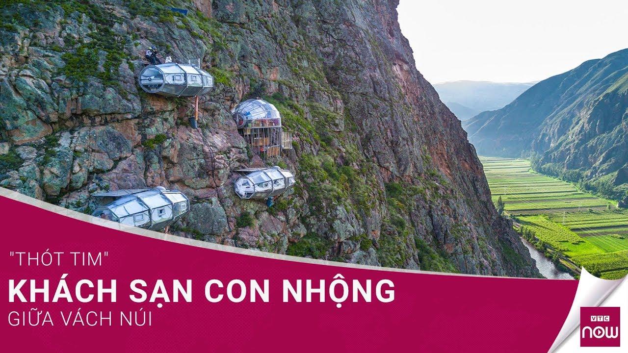 """""""Thót tim"""" khách sạn con nhộng giữa vách núi   VTC Now"""