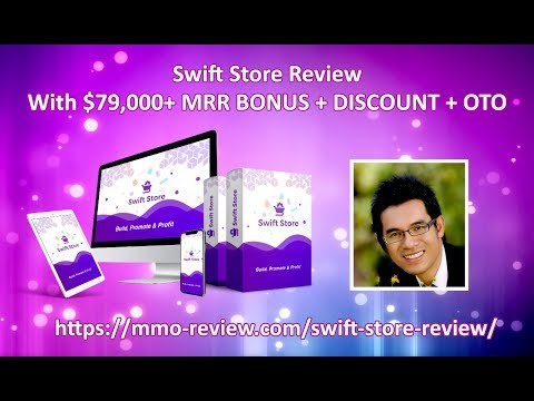 Swift Store Review | $79,000+ MRR BONUS + DISCOUNT + OTO. http://bit.ly/2PiEPfG