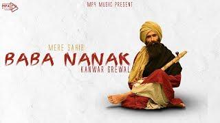 Kanwar Grewal - Mere Sahib Baba Nanak | Latest Punjabi Songs | Mp4 Music