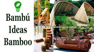 Ideas con Bambú / Ideas with Bamboo