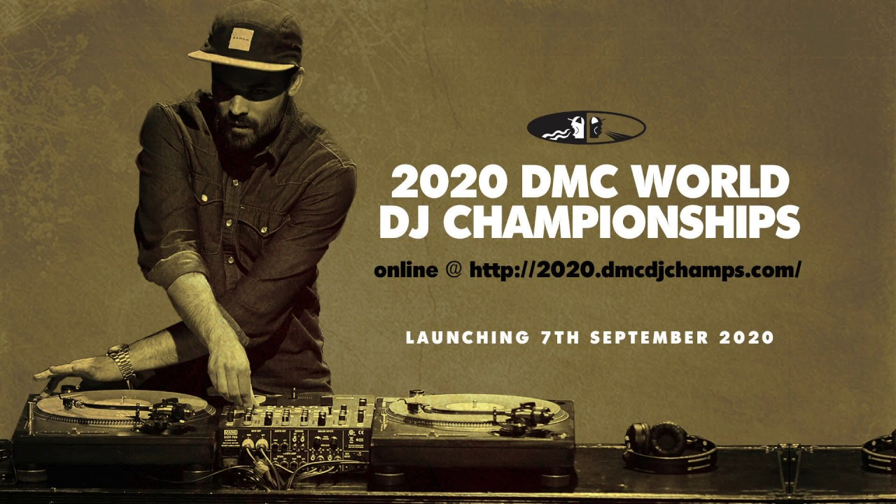 2020 DMC World DJ Championships - ONLINE @ http://2020.dmcdjchamps.com - Launching 7th September!