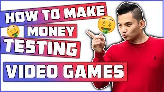 How To Make Money Testing Games 2019