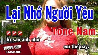 Karaoke Lại Nhớ Người Yêu Tone Nam Nhạc Sống | Trọng Hiếu