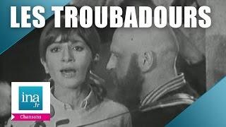 """Les Troubadours """"N"""