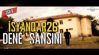 ISyanQaR26 - Dene Şansını (Official Video Klip) #YENİ