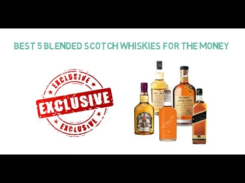 5 Best blended Scotch whiskies for the money