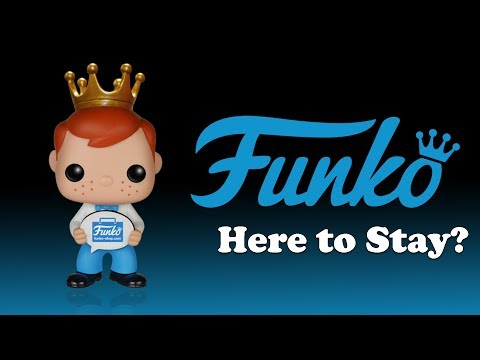 Funko - Here To Stay?