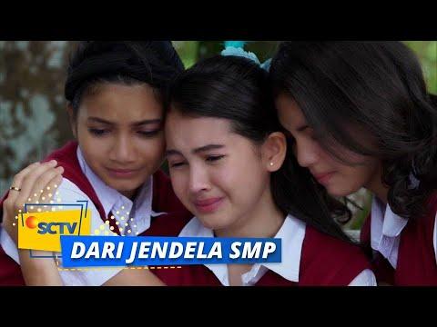 Download Bukan Cuma Wulan, Lili dan Santi Rindu Joko Juga | Dari Jendela SMP Episode 235