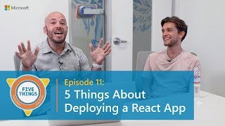 #FiveThings About Deploying a React App