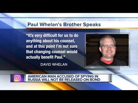 Metro Detroit man Paul Whelan to remain in custody in Russia on espionage charges