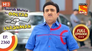 Taarak Mehta Ka Ooltah Chashmah - Ep 2360 - Full Episode - 15th December, 2017
