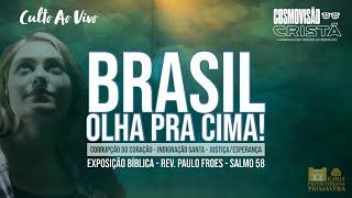 CULTO   29/08 - BRASIL, OLHA PRA CIMA!