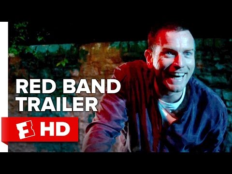 T2 Trainspotting Official Red Band Trailer 1 (2017) - Ewan McGregor Movie