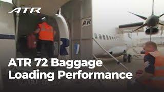ATR 72 Baggage Loading Performance