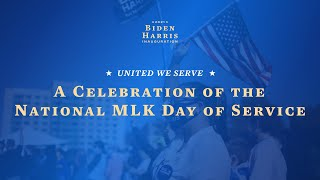 United We Serve: A Celebration of the National MLK Day of Service | Biden-Harris Inauguration 2021