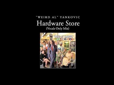 """""""Weird Al"""" Yankovic - Hardware Store (Vocals Only Mix)"""