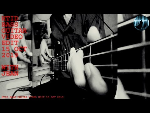 HTID Bass Guitar Video Edit With Jean