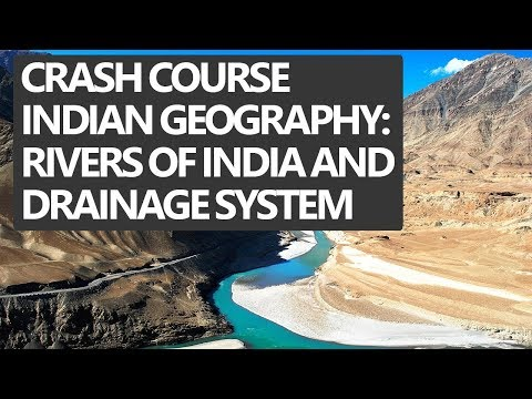 Indian Geography Crash Course for IAS 2018 in Hindi: Rivers of India and Drainage System