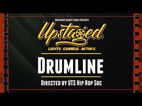 Upstaged : Lights, Camera, Action - 22. Drumline (UTS Hip Hop Soc)