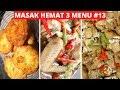 - MASAK HEMAT 3 MENU PART 13 Resep Masakan Indonesia Sehari Hari Sederhana Dan Praktis