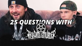 25 Questions with Thy Art Is Murder
