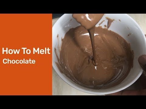 How To Melt Chocolate In Microwave : How To Melt Chocolate