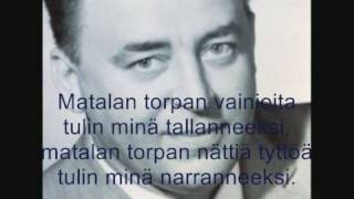 Matalan Torpan Balladi - Olavi Virta (lyrics)