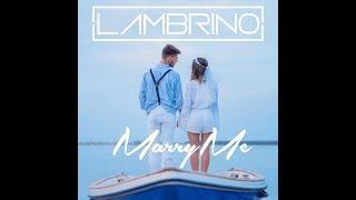 Lambrino - Marry Me