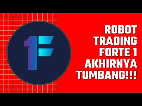 Robot Trading Forte 1 Akhirnya Tumbang!!!