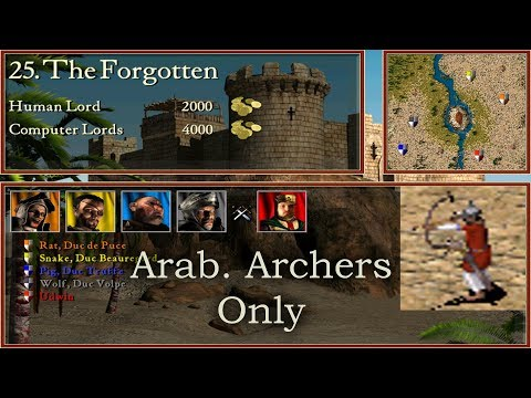 25. The Forgotten - Arab. Archers Only | Stronghold Crusader