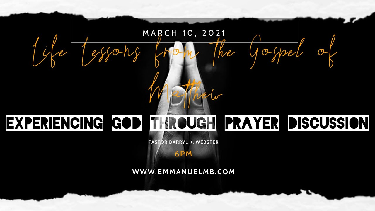 Life Lessons from the Gospel of Matthew: Experiencing God Through Prayer Discussion