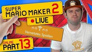 🔴 SUPER MARIO MAKER 2 ONLINE 👷 #13: Vernetztes Spielen | Abfall & Lag auf dem Weg zu Rang A