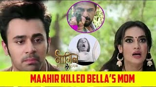 Naagin 3 : Maahir Killed Bella's Mother , Bella Join Hands With Vikrant | Colors TV