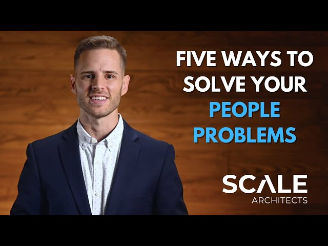 Five ways to solve your people problems